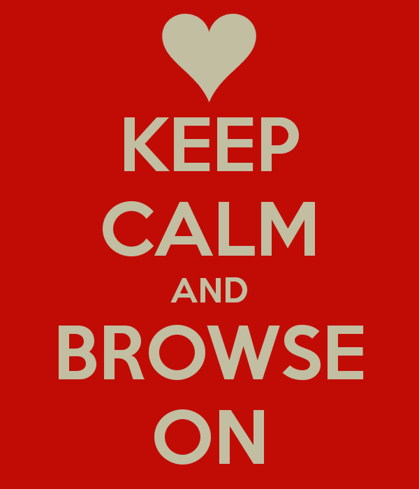 keep-calm-and-browse-on-9